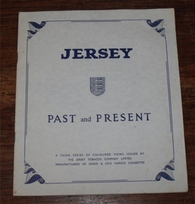 Image for Jersey. Holiday Island.  Past and Present. A Third Series of Coloured Views issued by The jersey Tobacco Comp. Ltd. Manufacturers of Ching & Co's Famous Cigarettes.