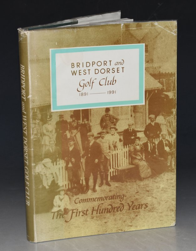 Image for Bridport & West Dorset Golf Club - Commemorating the First 100 yrs 1891-1991.
