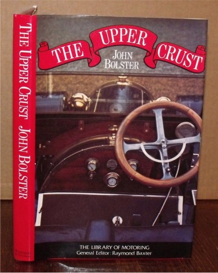Image for The Upper Crust. The Library of Motoring. Ed. by R. Baxter.