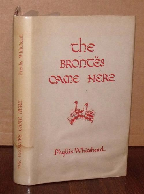 Image for The Brontes Came Here. Preface by Donald Hopewell. Illustrations by A. E. Whitehead.