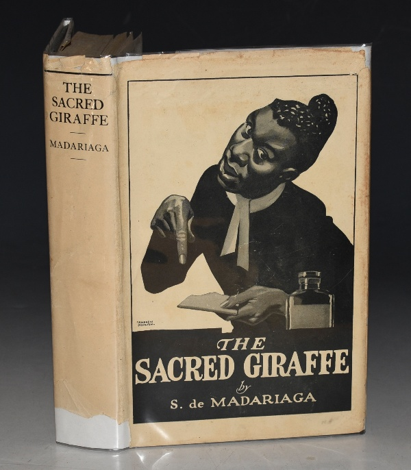 Image for The Sacred Giraffe. Being the Second Volume of the Posthumous Works of Julio Arceval.
