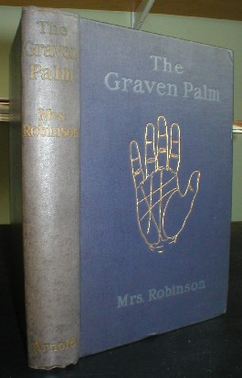 Image for The Graven Palm. A Manual of the Science of Palmistry.
