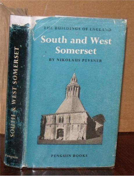 Image for South and West Somerset. (The Buildings of England).