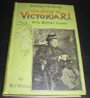"Image for The Story of Victoria, R.I. Wife, Mother, Queen. ""Splendid Lives Series""."