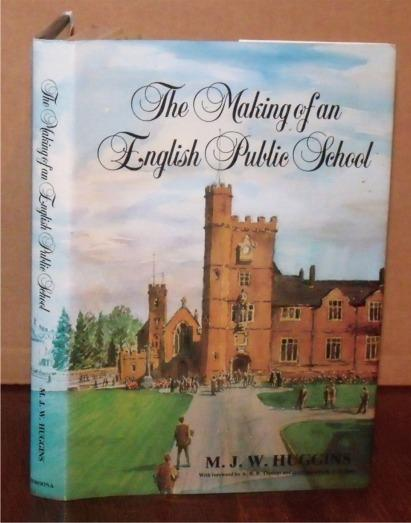 Image for The Making of an English Public School. SIGNED BY AUTHOR