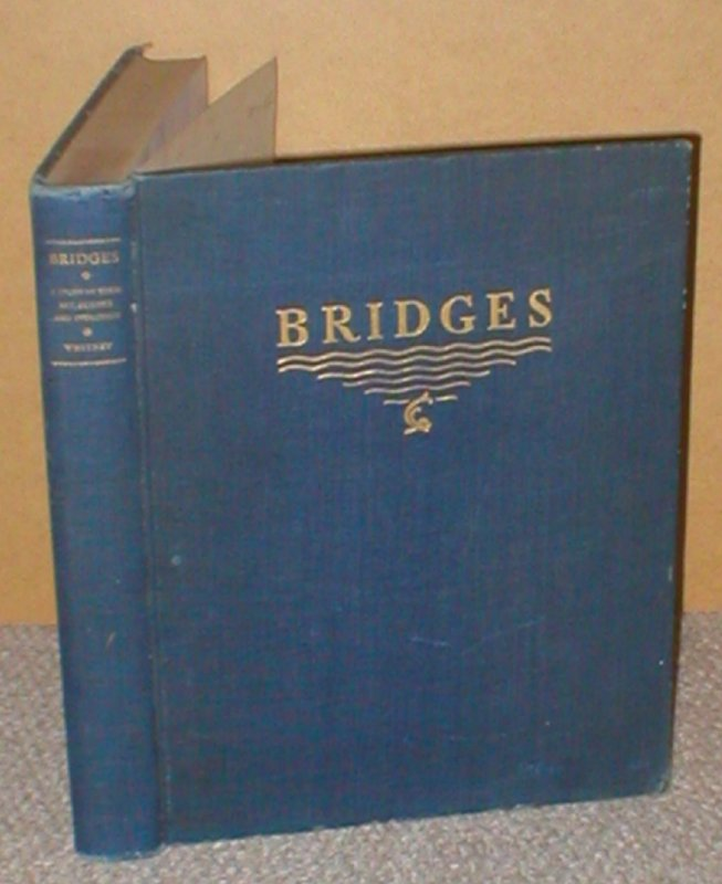 Image for Bridges: A Study In Their Art, Science And Evolution.
