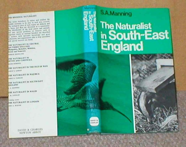Image for The Naturalist in South-East England: Kent, Surrey and Sussex
