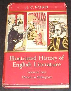 Image for Illustrated History of English Literature Volume One. Chaucer to Shakespeare.