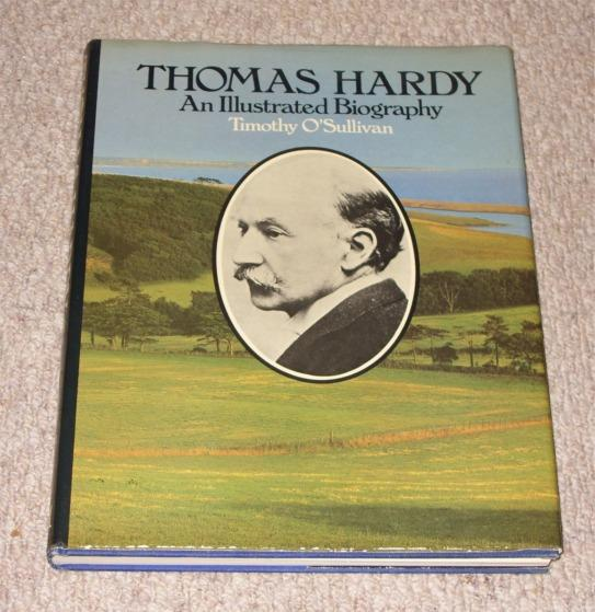 Image for Thomas Hardy. An illustrated biography. Signed by author.