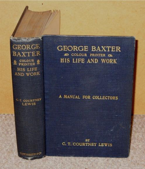 Image for George Baxter. Colour Printer. His Life and Work. A manual for Collectors.