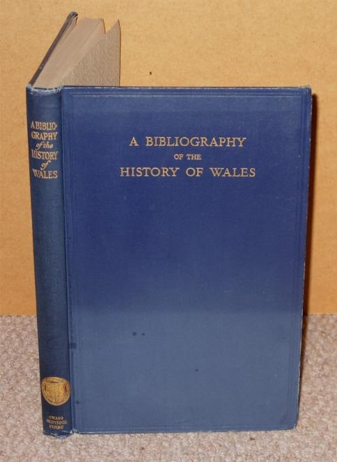 Image for A Bibliography of the History of Wales.