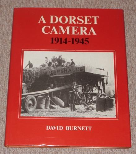 Image for A Dorset Camera. 1914-1945.