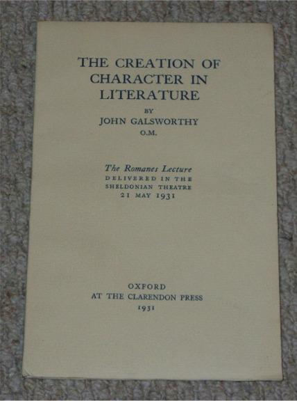Image for The Creation of Character in Literature. The Romanes Lecture Delivered in the Sheldonian Theatre 21 May 1931.