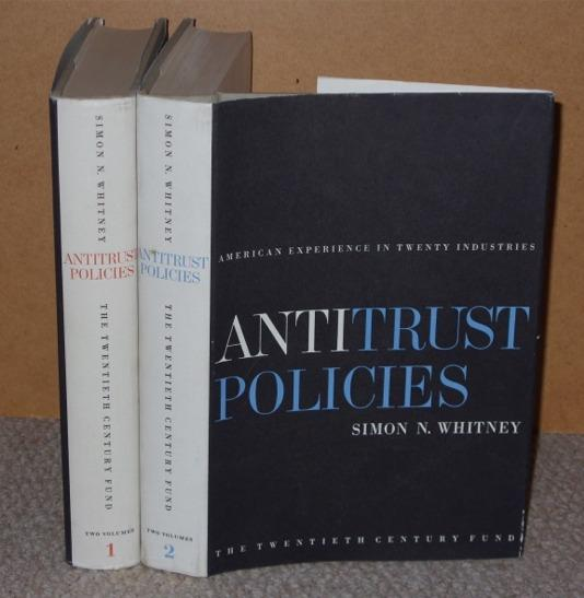 Image for Antitrust Policies: American Experience in Twenty Industries, 2 Volumes. Signed copies.
