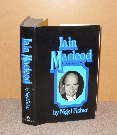 Image for Iain Macleod. Introduction by Lord Boyle of Handsworth. Signed copy.