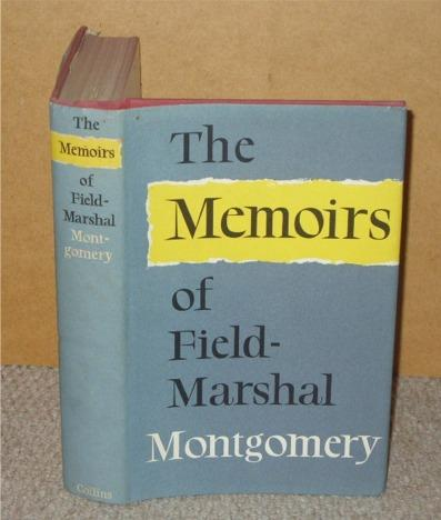 Image for The Memoirs of Field-Marshall The Viscount Montgomery of Alamein, K.G.