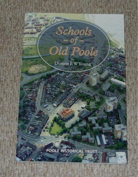 Image for Schools of Old Poole. South Road and Others. 1628 - 1980.