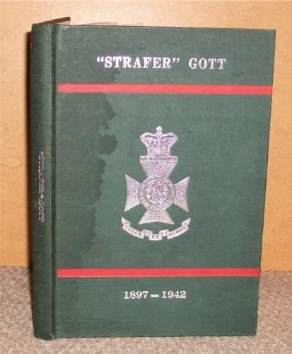 "Image for ""Strafer"" Gott. A Tribute to Lieutenant-General William Henry Ewart ('Strafer') Gott CB CBE DSO & Bar MC. Commanding Officer 1st Bn The King's Royal Rifle Corps 1939...Killed while flying to Cairo to take command of the Eighth Army 7th August 1942."