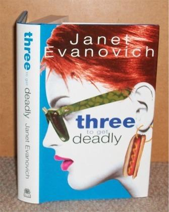 Image for Three to get Deadly. A Stephanie Plum Novel.
