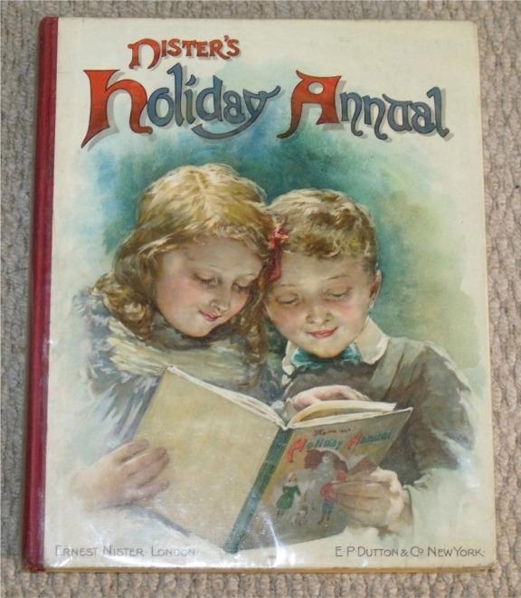 Image for Nister's Holiday Annual for 1906 (18th Year of Publication). With stories by G.Manville Fenn, Rev.Theo Wood, D.H.Parry, Arthur Daniels, L.T.Meade, L.L.Weedon, Sheila Braine, and other well-known authors.