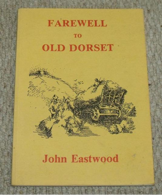 Image for Farewell to Old Dorset.