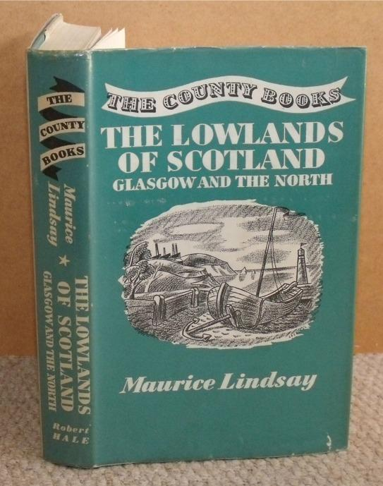 Image for The County Books. The Lowlands of Scotland. Glasgow and the North.