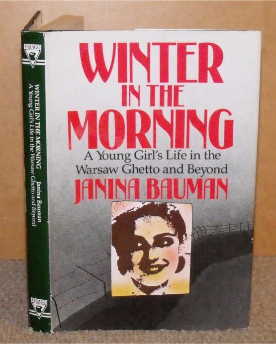 Image for Winter in the Morning. A Young Girl's Life in the Warsaw Ghetto and Beyond 1939-1945.