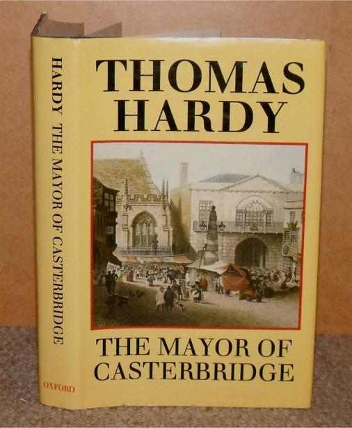 Image for The Mayor of Casterbridge. Edited with an Introduction by Dale Kramer.