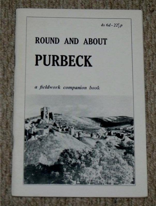 Image for Round and About Purbeck. A Fieldwork Companion Book.
