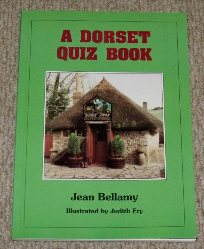 Image for A Dorset Quiz Book. Illustrated by Judith Fry. Signed by author.