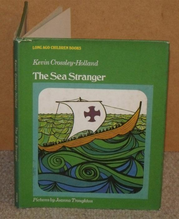 Image for The Sea Stranger. Long Ago Children Books. Pictures by Joanna Troughton.