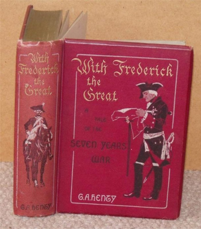 Image for With Frederick the Great. A Tale of the Seven Years War. With twelve illustrations by Wal Paget.