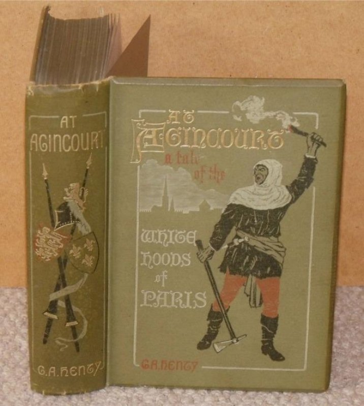 Image for At Agincourt. A Tale of the White Hoods of Paris. With twelve illustrations by Wal Paget.