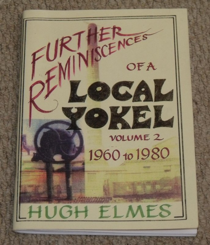 Image for Furthur Reminiscences of a Local Yokel: Wareham 1960 to 1980. Volume 2.