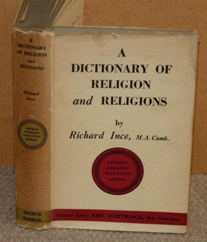 Image for Dictionary of Religion and Religions. Including Theolgical and Ecclesiastical Terms. Arthur Barker's Companion Series. Signed copy.