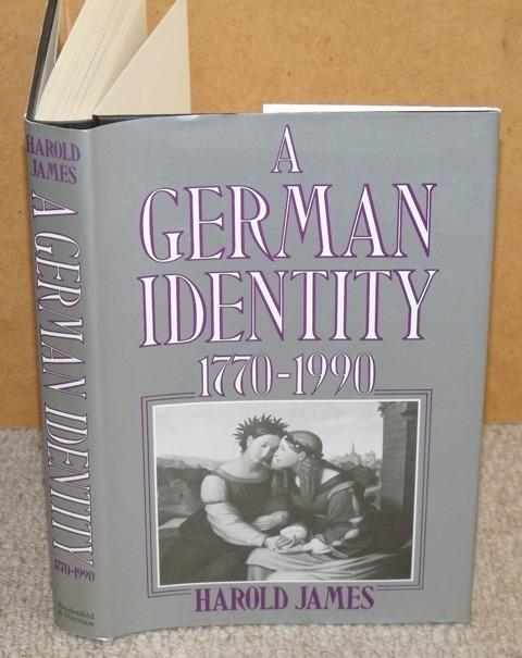 Image for A German Identity 1779-1990.