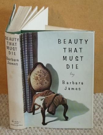 Image for Beauty That Must Die.