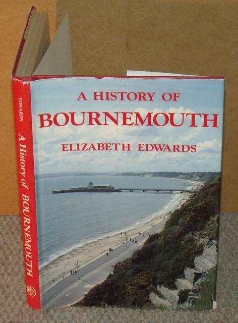 Image for A History of Bournemouth. The Growth of a Victorian Town Signed by author