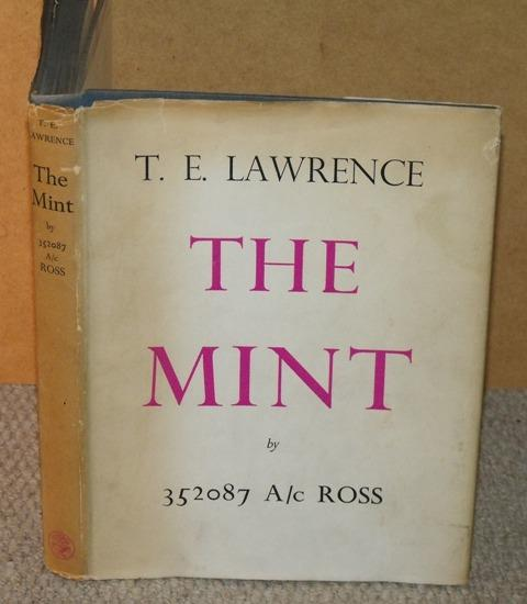 Image for The Mint. A Day-book of the R.A.F. Depot between August and December 1922 with later Notes by 352087 A/c Ross.