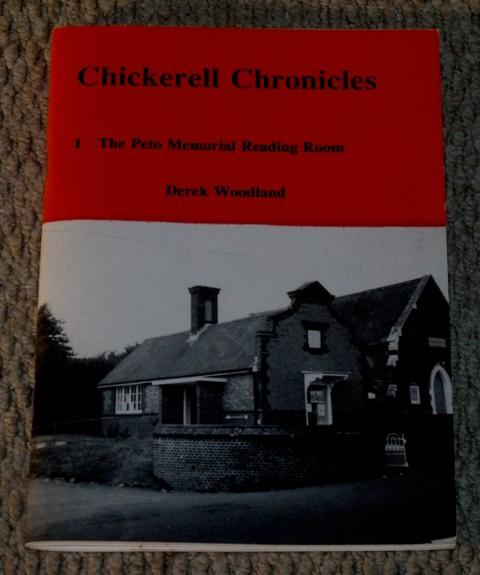 Image for Chickerell Chronicles. 1.The Peto Memorial Reading Room. The story of the Endowment and Subsequent History of a Village Asset.