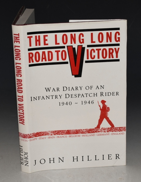 Image for The Long, Long Road to Victory. War Diary of an Infantry Despatch Rider, 1940-1946. Signed copy.
