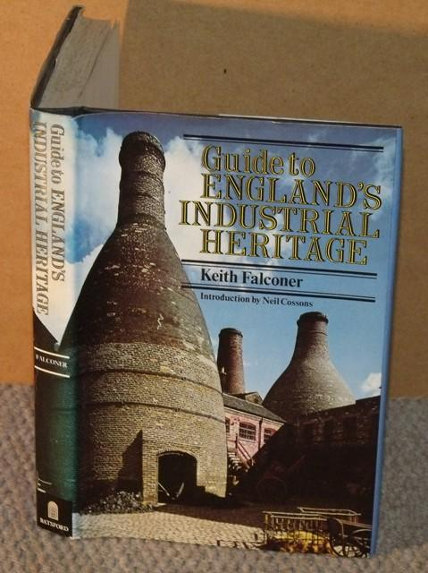 Image for Guide to Englands Industrial Heritage. Introduction by Neil Cossons.