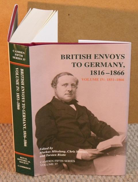 Image for British Envoys to Germany. 1816-1866. Volume IV: 1851-1866. Camden Fifth Series Volume 37.