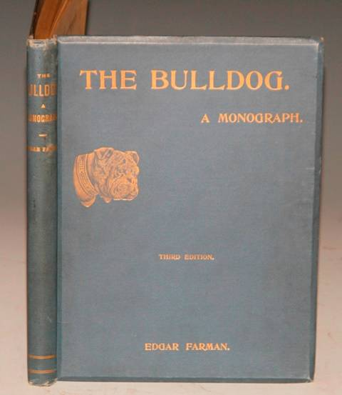 Image for The Bulldog. A Monograph. Third edition.