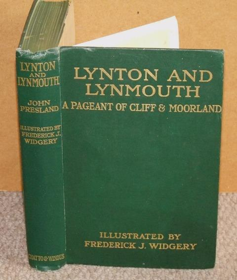 Image for Lynton and Lynmouth. A Pageant of Cliff & Moorland.