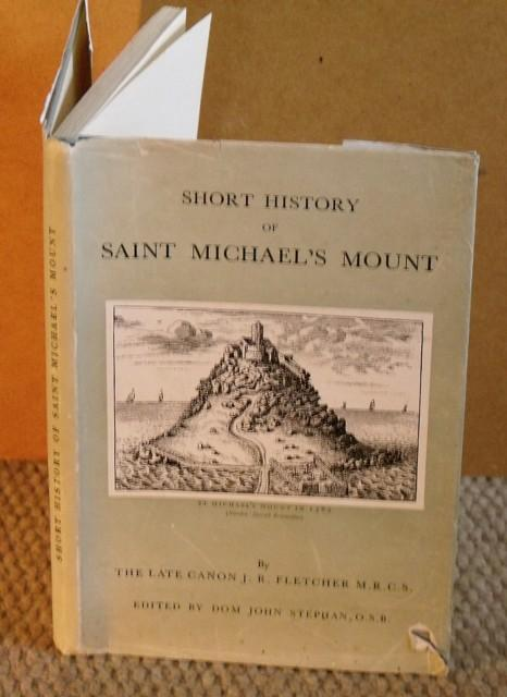 Image for Short History of Saint Michael's Mount. Edited and completed by Dom John Stephan.