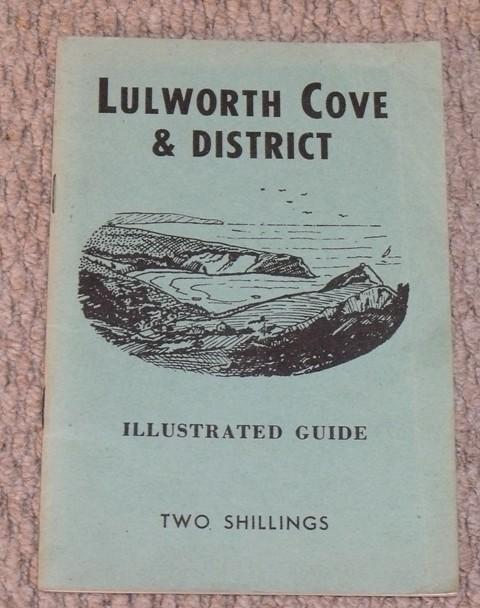 Image for Lulworth Cove and District. An Illustrated Guide.