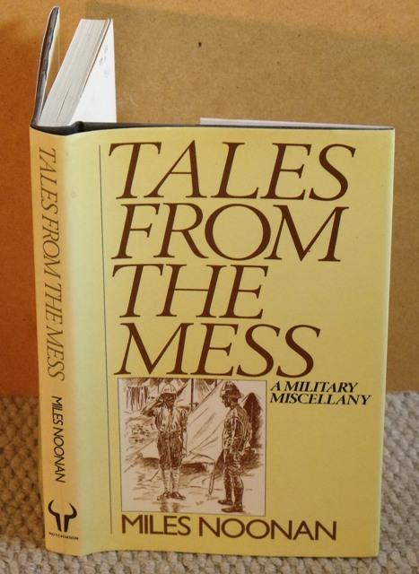 Image for Tales From the Mess. A Military Miscellany.