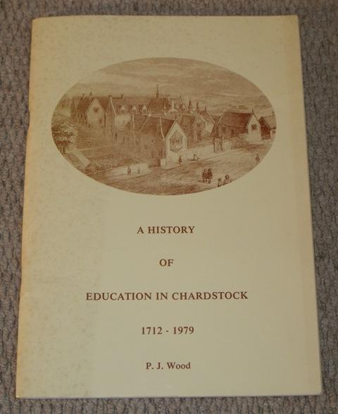 Image for A History of Education in Chardstock. 1712-1979.