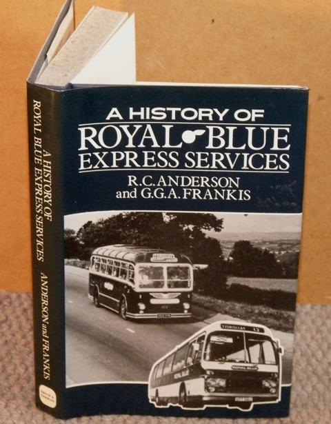 "Image for A History of ""Royal Blue"" Express Services."
